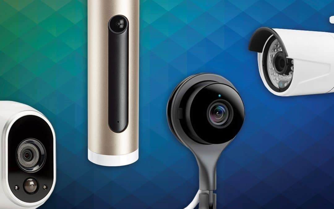Best Security Cameras To Buy In 2018